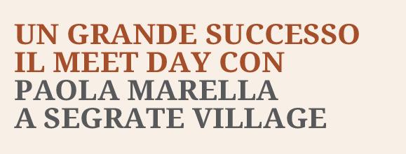 Segrate Village - Meet Day 30 marzo. Ti Aspettiamo!